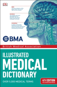 BMA Illustrated Medical Dictionary : 4th Edition Fully Revised and Updated, Paperback / softback Book