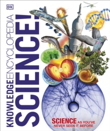 Knowledge Encyclopedia Science!, Hardback Book
