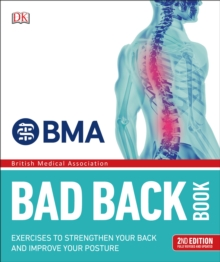 BMA Bad Back Book : 2nd Edition Fully Revised and Updated, Paperback / softback Book