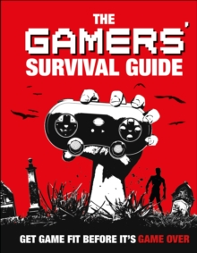 Gamers' Survival Guide, Hardback Book