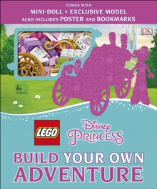 LEGO Disney Princess Build Your Own Adventure : With mini-doll and exclusive model, Hardback Book