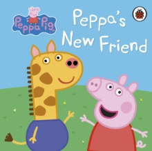 Peppa Pig: Peppa's New Friend, Board book Book