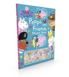 Peppa Pig: Peppa and Friends Magnet Book, Hardback Book