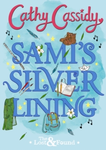 Sami's Silver Lining (The Lost and Found Book Two), Hardback Book