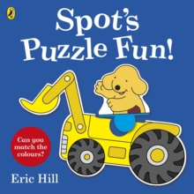 Spot's Puzzle Fun! : Press-out and Play Book, Board book Book
