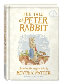 The Tale of Peter Rabbit: Gift Edition, Hardback Book