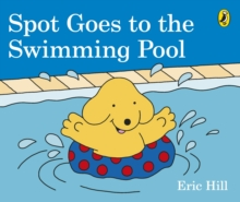 Spot Goes to the Swimming Pool, Board book Book