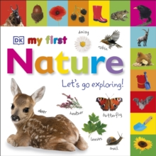 My First Nature Let's Go Exploring, Board book Book