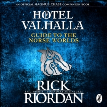 Hotel Valhalla Guide to the Norse Worlds : Your Introduction to Deities, Mythical Beings & Fantastic Creatures, eAudiobook MP3 eaudioBook