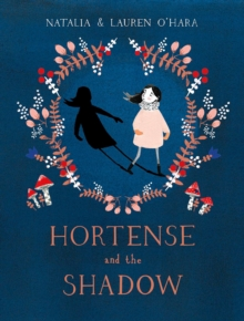 Hortense and the Shadow, Paperback / softback Book