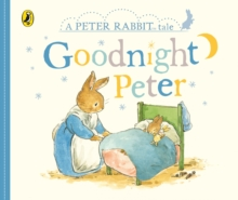 Peter Rabbit Tales - Goodnight Peter, Board book Book