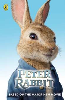 Peter Rabbit: Based on the Major New Movie, Paperback Book