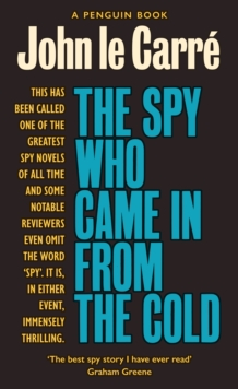 The Spy Who Came in from the Cold : The Smiley Collection, Paperback / softback Book