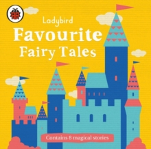 Ladybird Favourite Fairy Tales, CD-Audio Book
