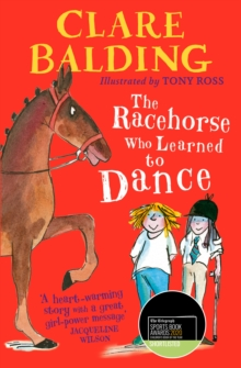 The Racehorse Who Learned to Dance, Hardback Book