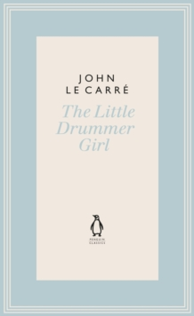 The Little Drummer Girl : Now a BBC series, Hardback Book