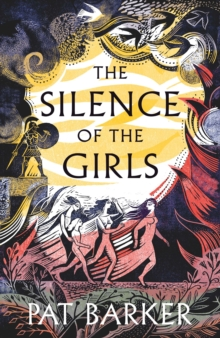 The Silence of the Girls, Hardback Book