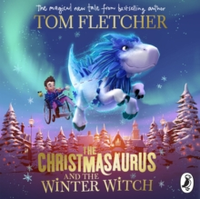 The Christmasaurus and the Winter Witch, CD-Audio Book