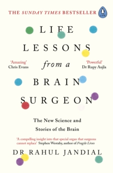 Life Lessons from a Brain Surgeon : The New Science and Stories of the Brain, Paperback / softback Book