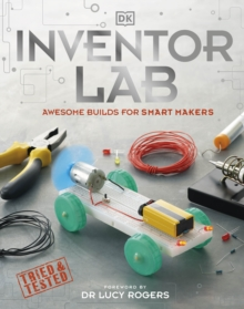 Inventor Lab : Projects for genius makers, Hardback Book