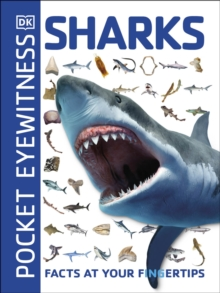Pocket Eyewitness Sharks : Facts at Your Fingertips, Paperback / softback Book