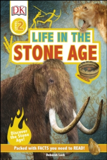 Life In The Stone Age : Discover the Stone Age!, PDF eBook