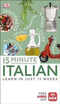 15 Minute Italian : Learn in Just 12 Weeks, PDF eBook