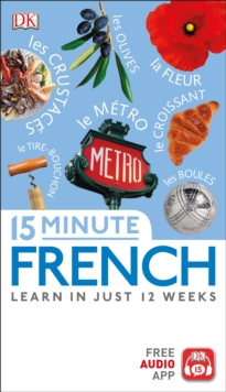 15 Minute French : Learn in Just 12 Weeks, PDF eBook