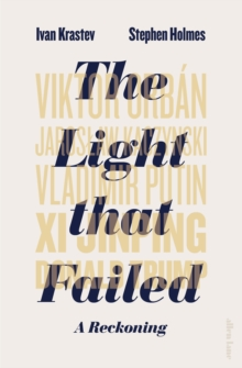 The Light that Failed : A Reckoning, Hardback Book