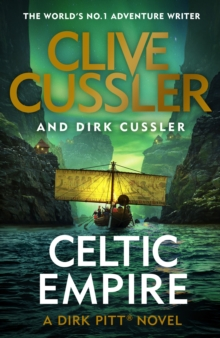 Celtic Empire : Dirk Pitt #25, Hardback Book