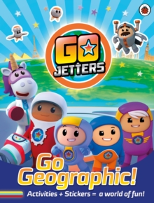 Go Jetters: Go Geographic! : Activities + Stickers = a world of fun!, Paperback / softback Book
