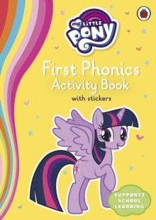 My Little Pony First Phonics Activity Book, Paperback / softback Book