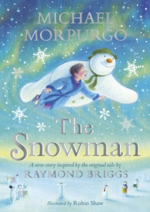 The Snowman : Inspired by the original story by Raymond Briggs, EPUB eBook