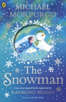 The Snowman : Inspired by the original story by Raymond Briggs, Paperback / softback Book