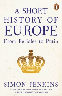 A Short History of Europe : From Pericles to Putin, EPUB eBook