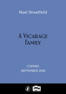 A Vicarage Family : Imperial War Museum Anniversary Edition, Hardback Book