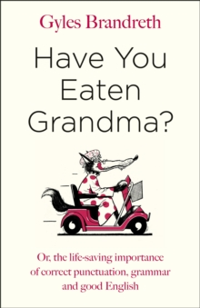 Have You Eaten Grandma?, Hardback Book