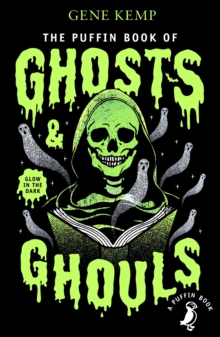 The Puffin Book of Ghosts And Ghouls, Paperback / softback Book