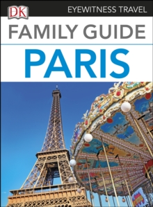 DK Eyewitness Family Guide Paris, EPUB eBook
