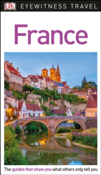 DK Eyewitness Travel Guide France, PDF eBook