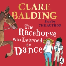 The Racehorse Who Learned to Dance, eAudiobook MP3 eaudioBook