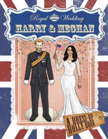Royal Wedding: Harry and Meghan Dress-Up Dolly Book, Paperback Book