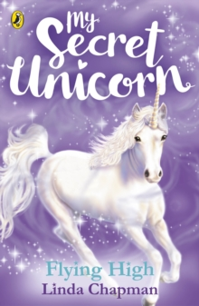 My Secret Unicorn: Flying High, Paperback Book