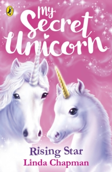 My Secret Unicorn: Rising Star, Paperback Book