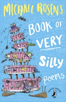 Michael Rosen's Book of Very Silly Poems, Paperback / softback Book