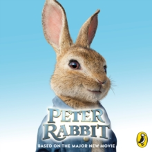 Peter Rabbit: Based on the Major New Movie, CD-Audio Book