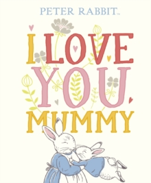 Peter Rabbit I Love You Mummy, EPUB eBook