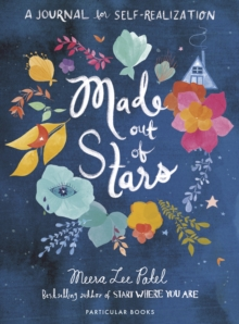 Made Out of Stars : A Journal for Self-Realization, Paperback / softback Book