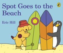 Spot Goes to the Beach, Board book Book