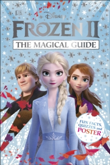 Disney Frozen 2 The Magical Guide : Includes Poster, Hardback Book